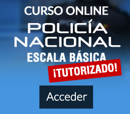 Curso online Policía Nacional Escala Básica tutorizado