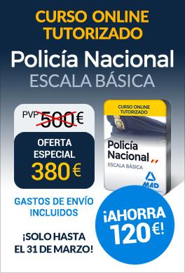 Curso online tutorizado Policía Nacional Escala Básica 2017 - Ahorra 120 euros