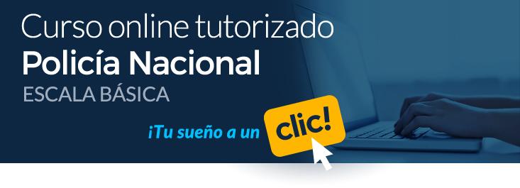 Prepárate con nuestro curso online tutorizado de Policía Nacional Escala Básica