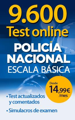 9.600 Test online Policía Nacional Escala Básica